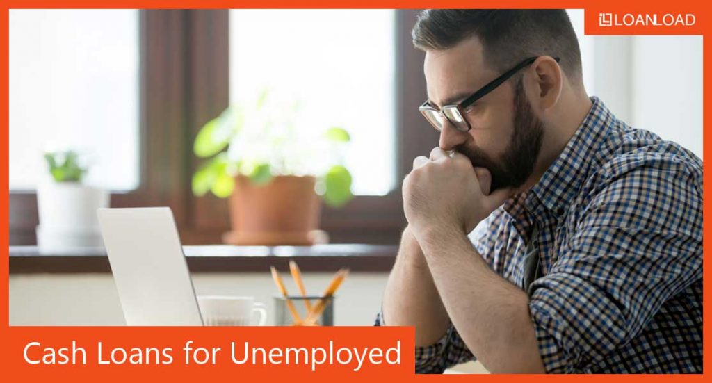 cash loans for unemployed applicants