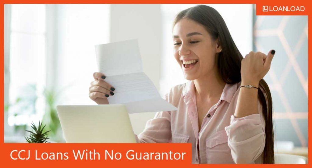 ccj loans with no guarantor needed