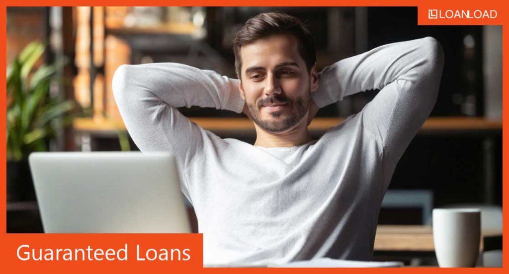 guaranteed loan acceptance